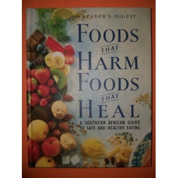 Foods That Harm, Foods That...