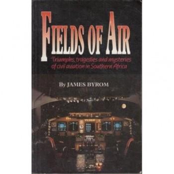 Fields of Air: Triumphs,...