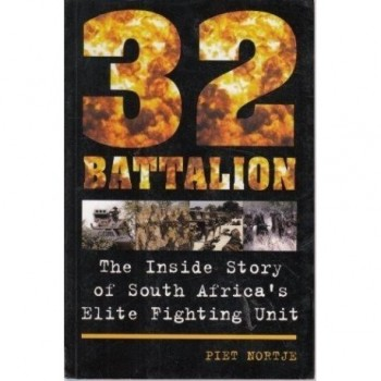 32 Battalion: The Inside...