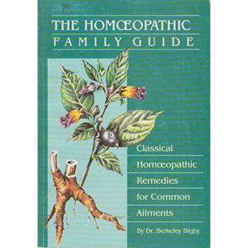 The Homeopathic Family Guide