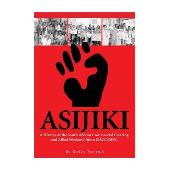 Asijiki: A History of the...