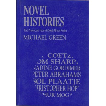 Novel Histories Past,...