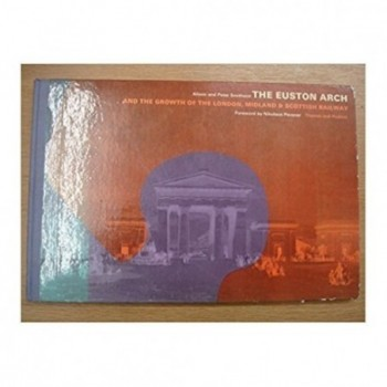 The Euston Arch and the...