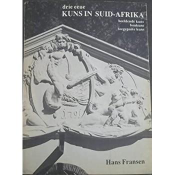 Drie Eeue Kuns in Suid-Afrika