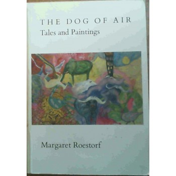 The Dog of Air: Tales and...