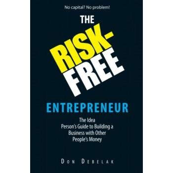 The Risk-Free Entrepreneur:...