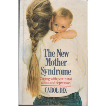 The New Mother Syndrome -...