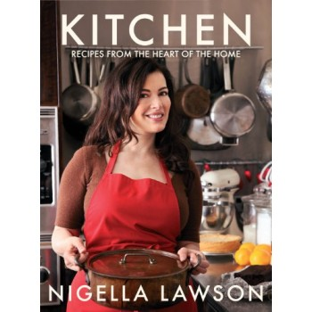 Kitchen: Recipes from the...