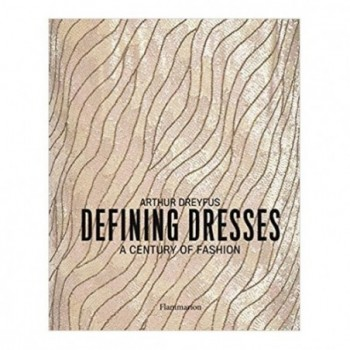 Defining Dresses: A Century...