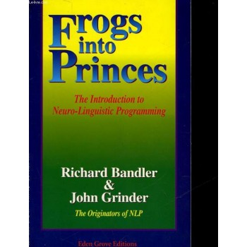 Frogs Into Princes: The...