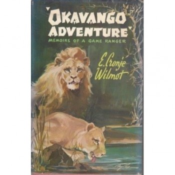Okavango Adventure: Memoirs...