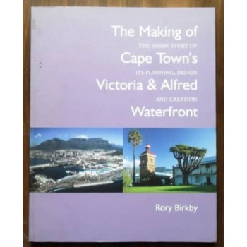 The Making of Cape Town's...