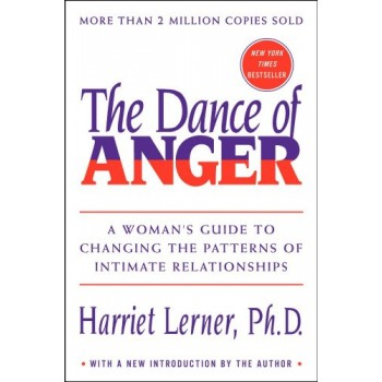 The Dance of Anger: A...