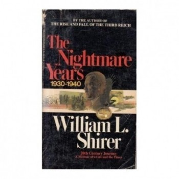 The Nightmare Years 1930-1940