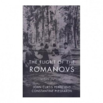 The Flight Of The Romanovs:...