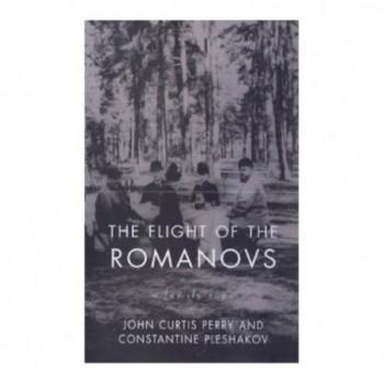 The Flight Of The Romanovs:...