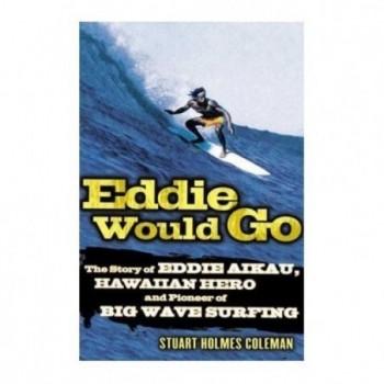 Eddie Would Go