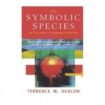The Symbolic Species: The...