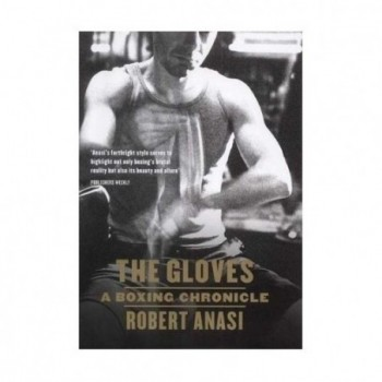 The Gloves A Boxing Chronicle