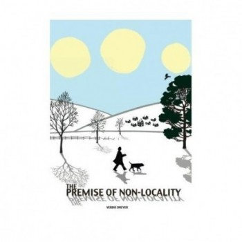 The Premise of Non-Locality