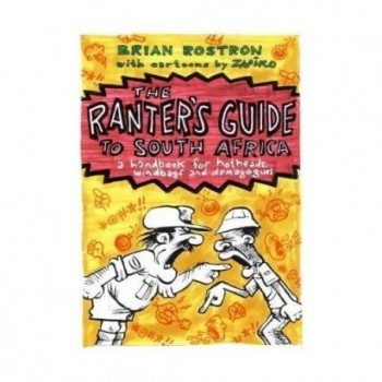 The Ranter's Guide to South...
