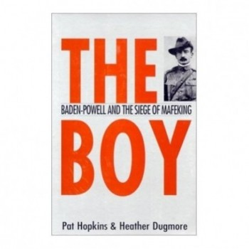 The Boy: Baden-Powell and...