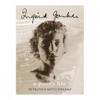 Ingrid Jonker A Poet's Life