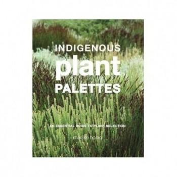 Indigenous Plant Palettes:...