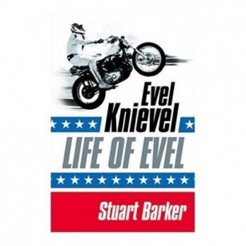 Even Knievel - Life of Evel
