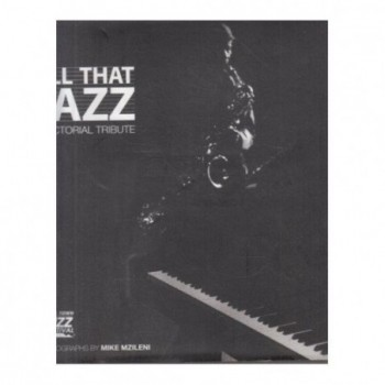 All that Jazz: A pictorial...