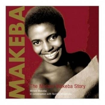 Makeba: The Miriam Makeba...