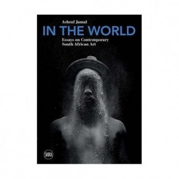 In The World: Essays on...