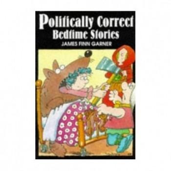 Politically Correct Bedtime...