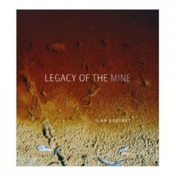 Legacy of the Mine