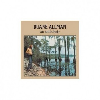 Duane Allman - An Anthology...