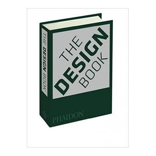 Editors of Phaidon Press The Design Book