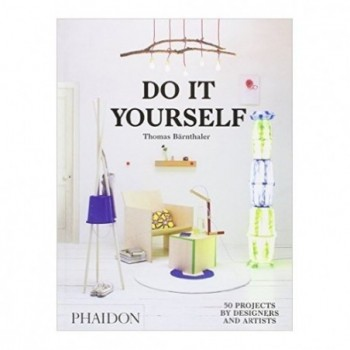 Do It Yourself: 50 Projects...