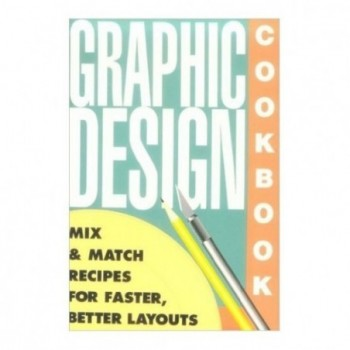 Graphic Design Cookbook:...