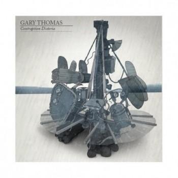 Gary Thomas - Contraption...