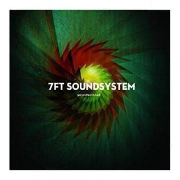 7Ft Soundsystem - God...