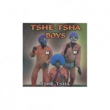 Tshe-Tsha Boys - Tshe-Tsha