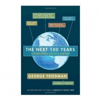 The Next 100 Years: A...