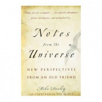 Notes from the Universe:...