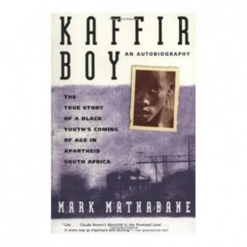 Kaffir Boy: An...