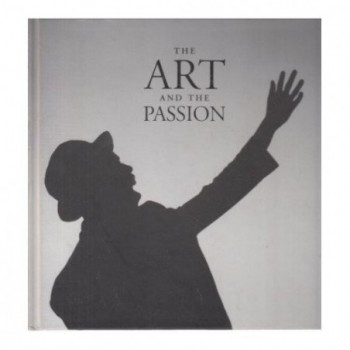 The Art and the Passion :...