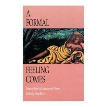 A Formal Feeling Comes:...
