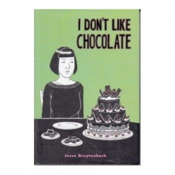 I Don't like Chocolate