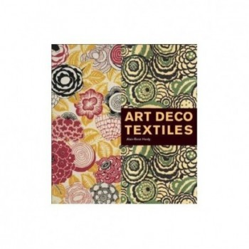 Art Deco Textiles: The...