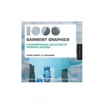 1000 Garment Graphics: A...