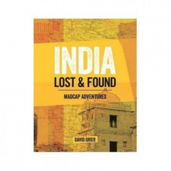 India, lost and found -...
